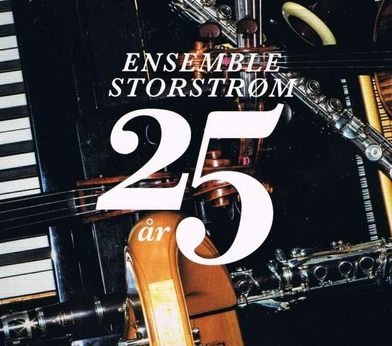 Ensemble Storstrøm 25 år